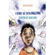 O menino que sofria bullying