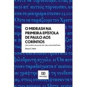 O midrash na primeira epístola de Paulo aos Coríntios: uma análise do ponto de vista cultural de Paulo