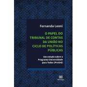 O papel do Tribunal de Contas da União no ciclo de políticas públicas: um estudo sobre o Programa Universidade para Todos (ProUni)