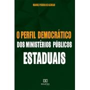 O perfil democrático dos Ministérios Públicos Estaduais