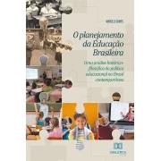 O planejamento da educação brasileira: uma análise histórico-filosófica da política educacional no Brasil contemporâneo