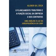 O planejamento tributário e a função social da empresa e dos contratos: uma análise à luz da jurisprudência do CARF
