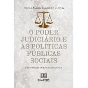 O poder judiciário e as políticas públicas sociais: a intervenção em busca da eficiência