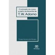 O primado do corpo a partir da filosofia de T. W. Adorno