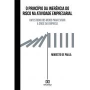O Princípio da inerência do risco na atividade empresarial: um estudo dos meios para evitar a crise da empresa