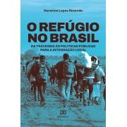 O refúgio no Brasil: da travessia às políticas públicas para a integração local