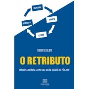 O Retributo: um indicador para o controle social dos gastos públicos