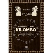 O Samba é o meu Kilombo: tramas de identidade, solidariedade e educação em rodas de samba de Salvador