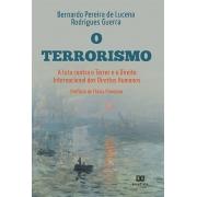 O terrorismo, a luta Contra o terror e o direito internacional dos direitos humanos
