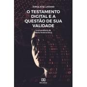 O testamento digital e a questão de sua validade