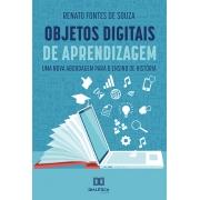 Objetos digitais de aprendizagem: uma nova abordagem para o ensino de história