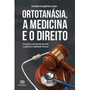 Ortotanásia, a medicina e o direito: o respeito à decisão do paciente e a garantia à dignidade humana