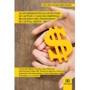 Os determinantes da estrutura de capitais: o caso das empresas brasileiras não-financeiras de capital aberto