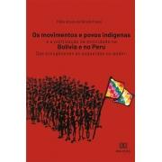 Os movimentos e povos indígenas e a politização da etnicidade na Bolívia e no Peru: das etnogêneses às esquerdas no poder