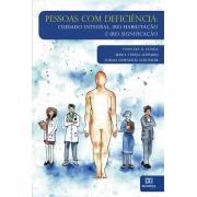 Pessoas com deficiência: cuidado integral, (re) habilitação e (re) significação