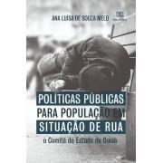 Políticas públicas para população em situação de rua: o Comitê do Estado de Goiás