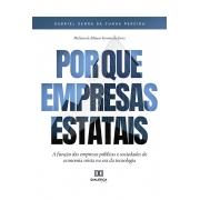 Por que empresas estatais: a função das empresas públicas e sociedades de economia mista na era da tecnologia