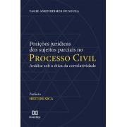 Posições jurídicas dos sujeitos parciais no processo civil: análise sob a ótica da correlatividade