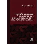 Prestação de serviços à comunidade ou a entidades públicas como pena alternativa à prisão