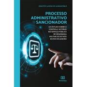 Processo administrativo sancionador: um estudo sobre o controle interno no serviço público de segurança militar do estado do Rio de Janeiro