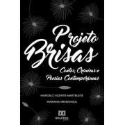 Projeto Brisas: contos, crônicas e poesias contemporâneas
