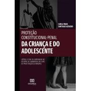 Proteção constitucional-penal da criança e do adolescente: crítica à tese da atipicidade do estupro de vulnerável no caso de prostituição de menores
