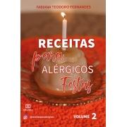 Receitas para alérgicos: festas - Volume 2