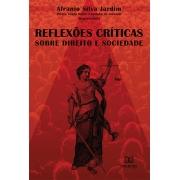 Reflexões críticas sobre direito e sociedade