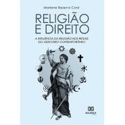 Religião e direito: a influência da religião nos rituais do judiciário contemporâneo
