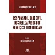 Responsabilidade civil dos delegatários dos serviços extrajudiciais