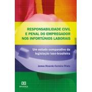 Responsabilidade civil e penal do empregador nos infortúnios laborais: um estudo comparativo da legislação luso-brasileira
