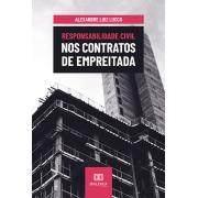 Responsabilidade civil nos contratos de empreitada