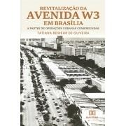 Revitalização da Avenida W3 em Brasília: a partir de operações urbanas consorciadas
