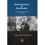 Revolucionários & democratas: vivências e representações (1960-1980)