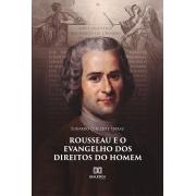 Rousseau e o Evangelho dos Direitos do Homem