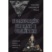Segregação urbana e violência: jovens no espaço urbano de Sarandi
