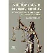 Sentenças cíveis em demandas concretas: os conflitos sociais são preexistentes, mas a justiça vive de provas