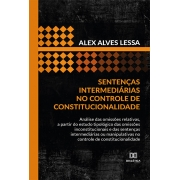 Sentenças intermediárias no controle de constitucionalidade