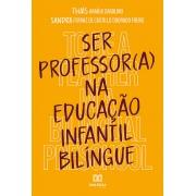Ser professor (a) na educação infantil bilíngue