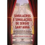 Simulacros e simulações de Sérgio Sant'Anna: um cruzamento de lugares, um cruzamento de discursos