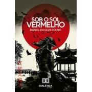 Sob o sol vermelho: a lenda do Samurai Chinês
