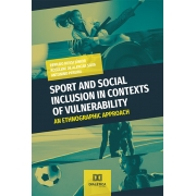 Sport and social inclusion in contexts of vulnerability: an ethnographic approach