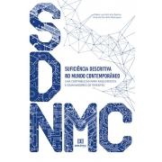 Suficiência descritiva no mundo contemporâneo: uma contribuição para requerentes e examinadores de patentes