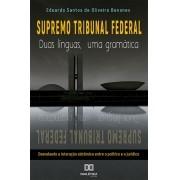 Supremo Tribunal Federal: duas línguas, uma gramática : desvelando a interação sistêmica entre o político e o jurídico