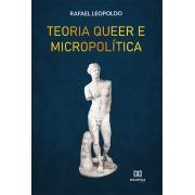 Teoria Queer e Micropolítica