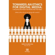 Towards an ethics for digital media