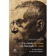Um estudo do ciúme em Machado de Assis: as narrativas e os seus narradores