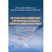 Um estudo sobre a normatização e implementação de setores: uma alternativa prática à gestão orçamentária realizada pelas estruturas governamentais
