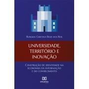 Universidade, território e inovação: construção de identidade na economia da informação e do conhecimento