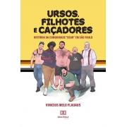 Ursos, filhotes e caçadores: história da comunidade ''Bear'' em São Paulo